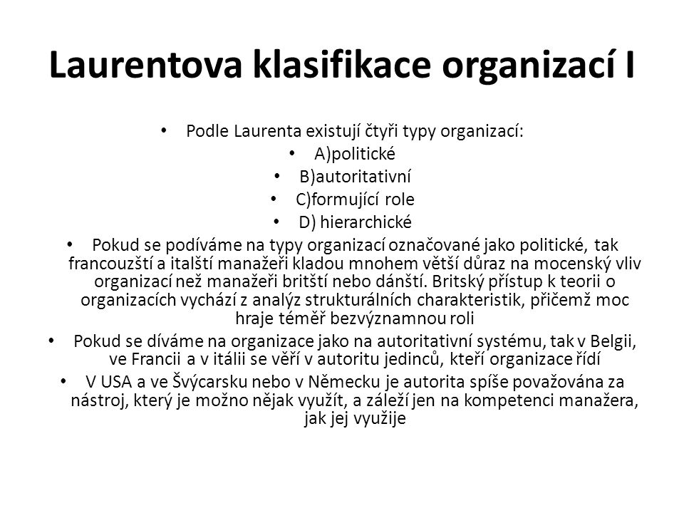 Laurentova klasifikace organizací I