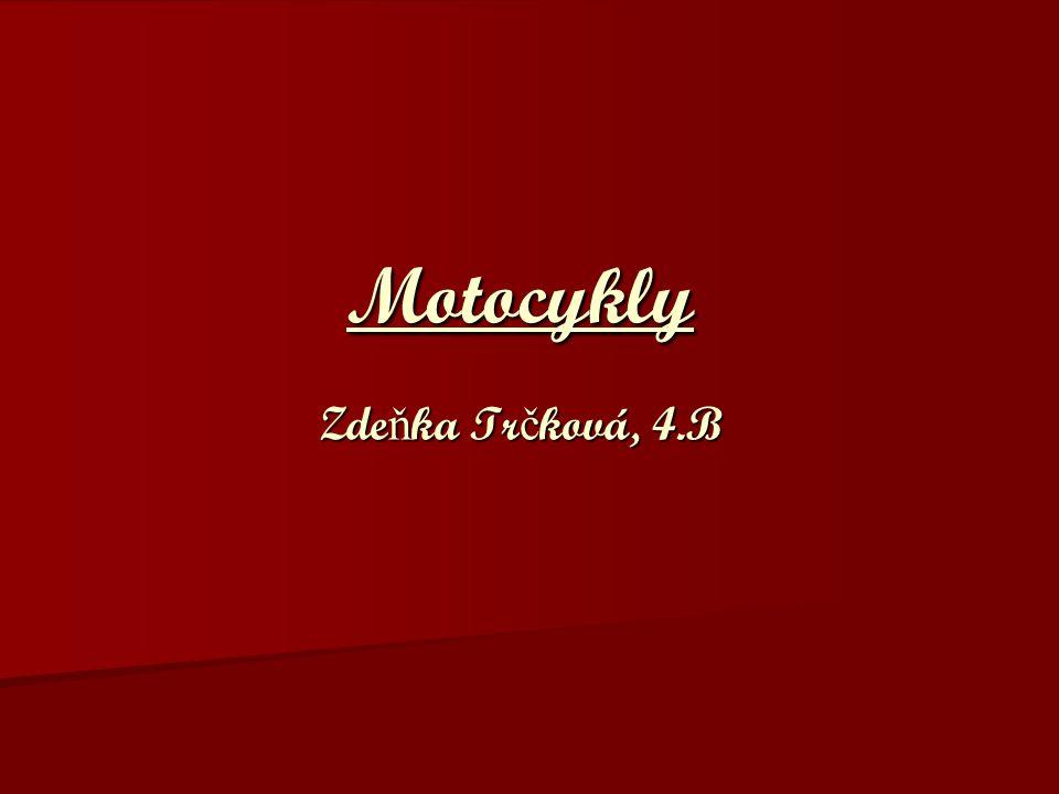 Motocykly Zdeňka Trčková, 4.B