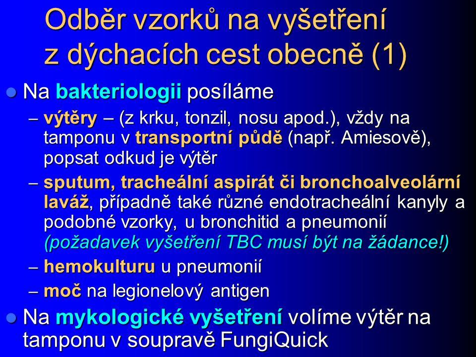 Odběr vzorků na vyšetření z dýchacích cest obecně (1)