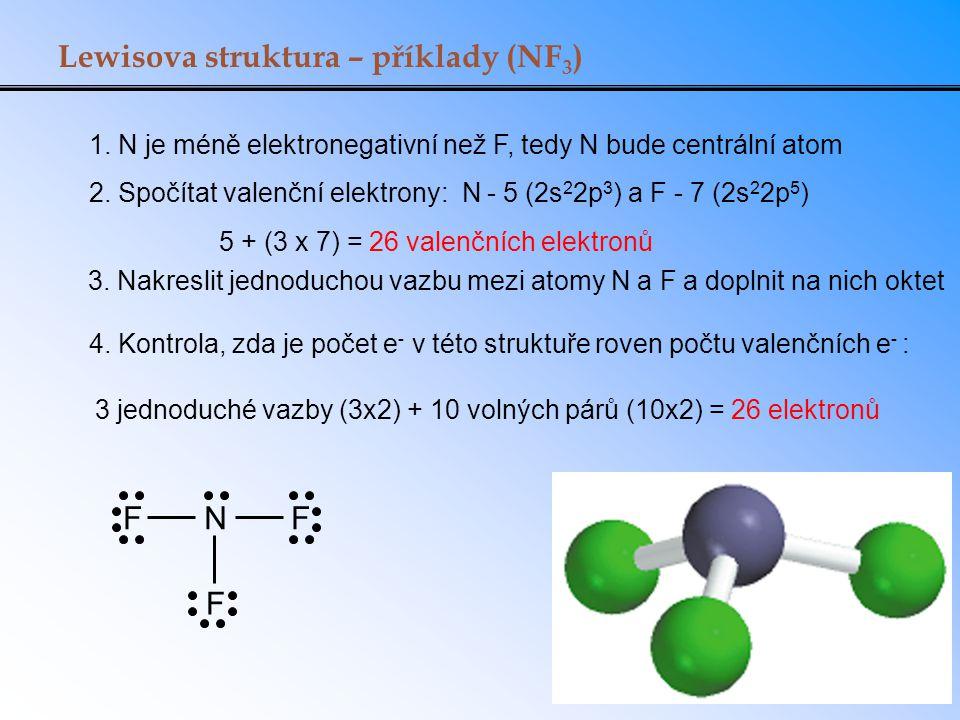 5 + (3 x 7) = 26 valenčních elektronů