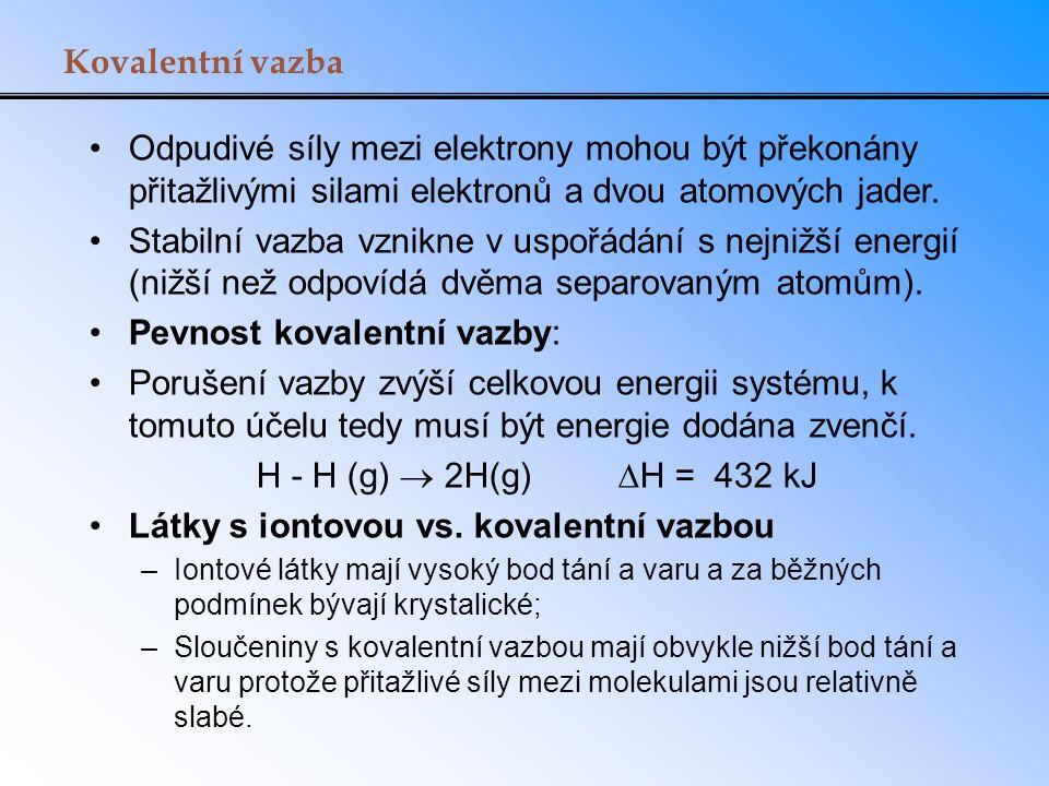Pevnost kovalentní vazby: