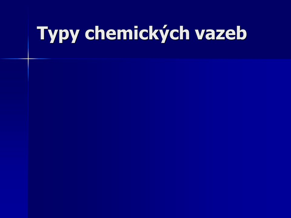 Typy chemických vazeb
