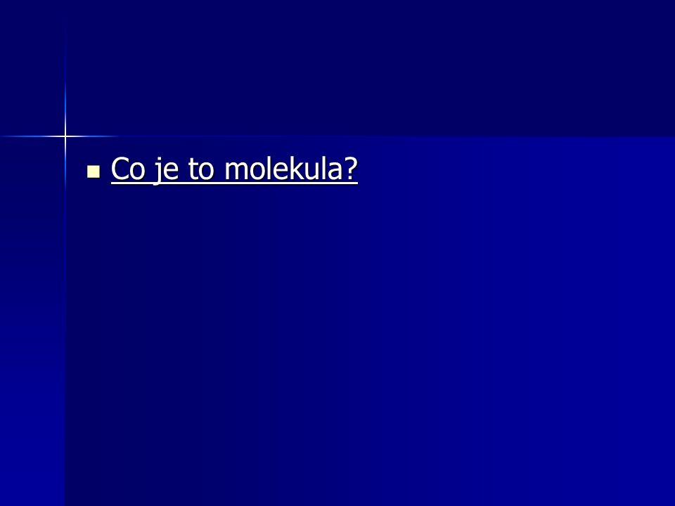 Co je to molekula