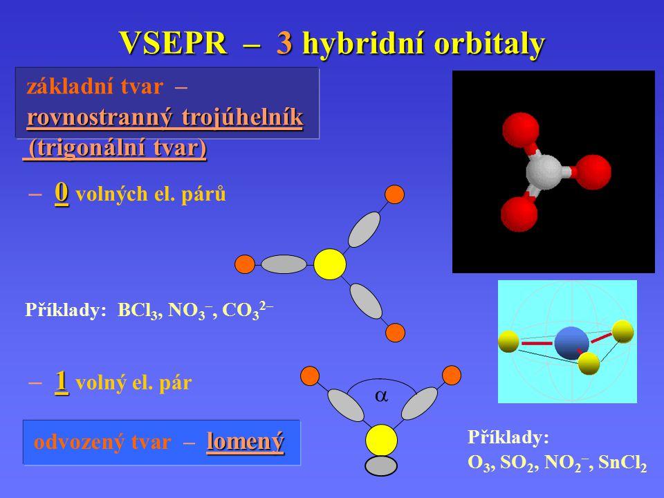 VSEPR – 3 hybridní orbitaly