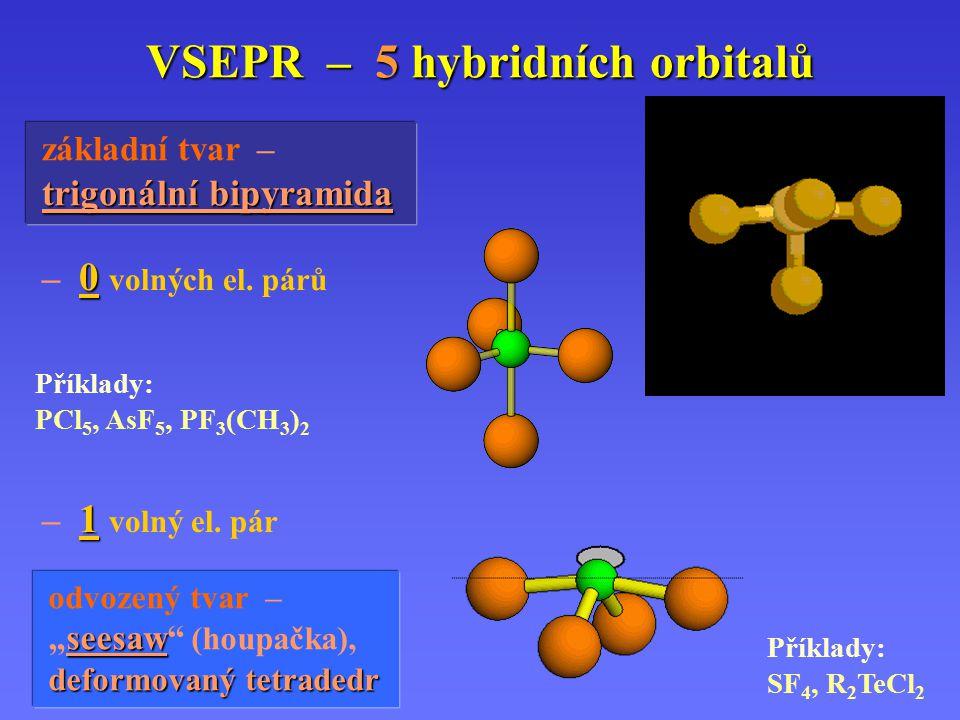 VSEPR – 5 hybridních orbitalů