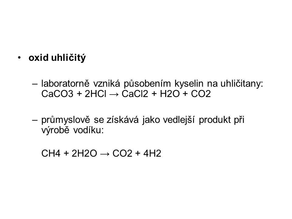 oxid uhličitý laboratorně vzniká působením kyselin na uhličitany: CaCO3 + 2HCl → CaCl2 + H2O + CO2.