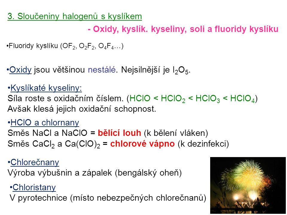 3. Sloučeniny halogenů s kyslíkem