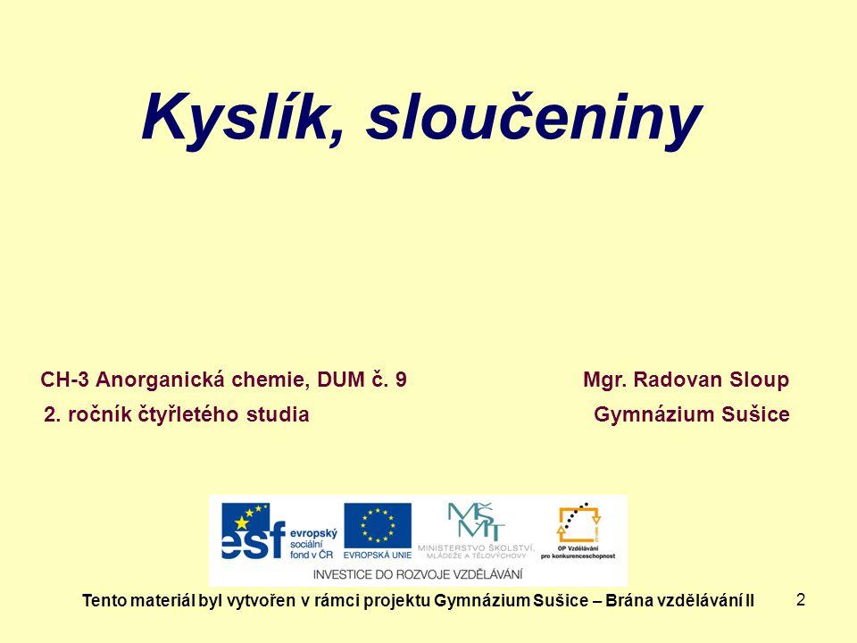 Kyslík, sloučeniny CH-3 Anorganická chemie, DUM č. 9