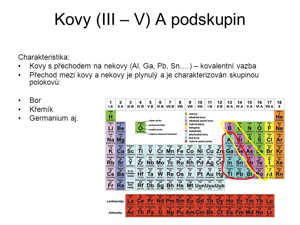 Kovy (III – V) A podskupin