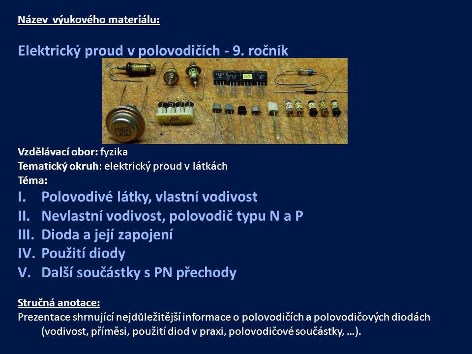 Elektrický proud v polovodičích - 9. ročník