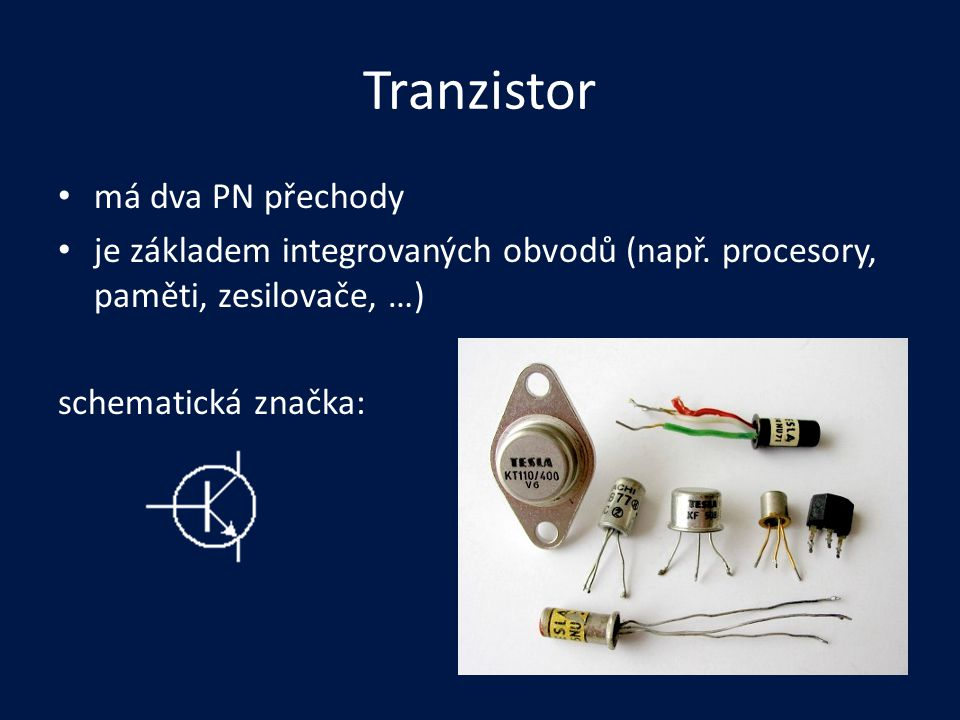 Tranzistor má dva PN přechody