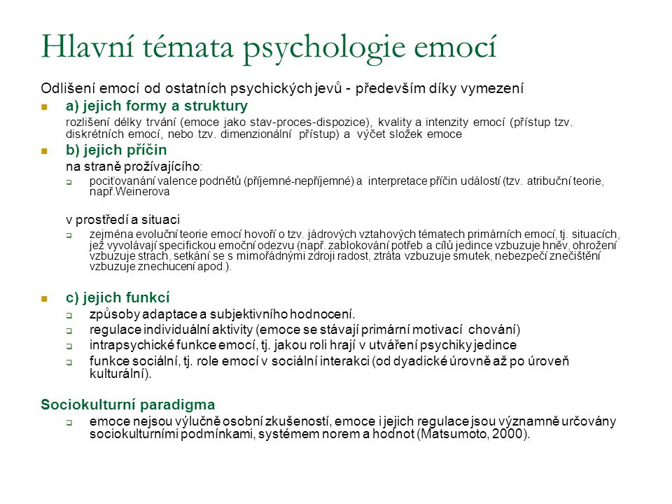 Hlavní témata psychologie emocí