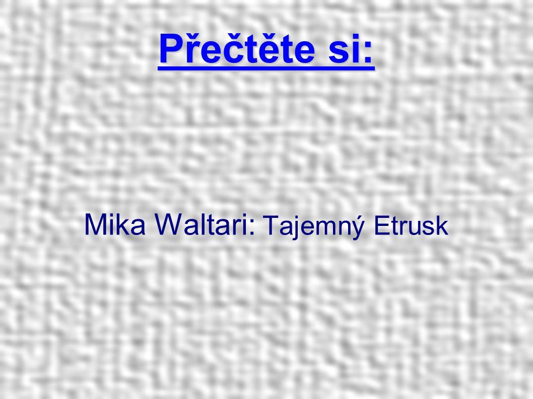 Mika Waltari: Tajemný Etrusk