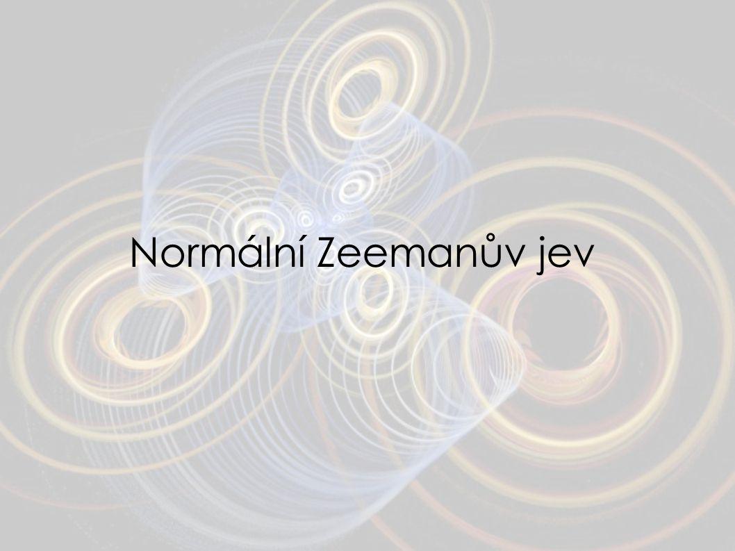 Normální Zeemanův jev 10