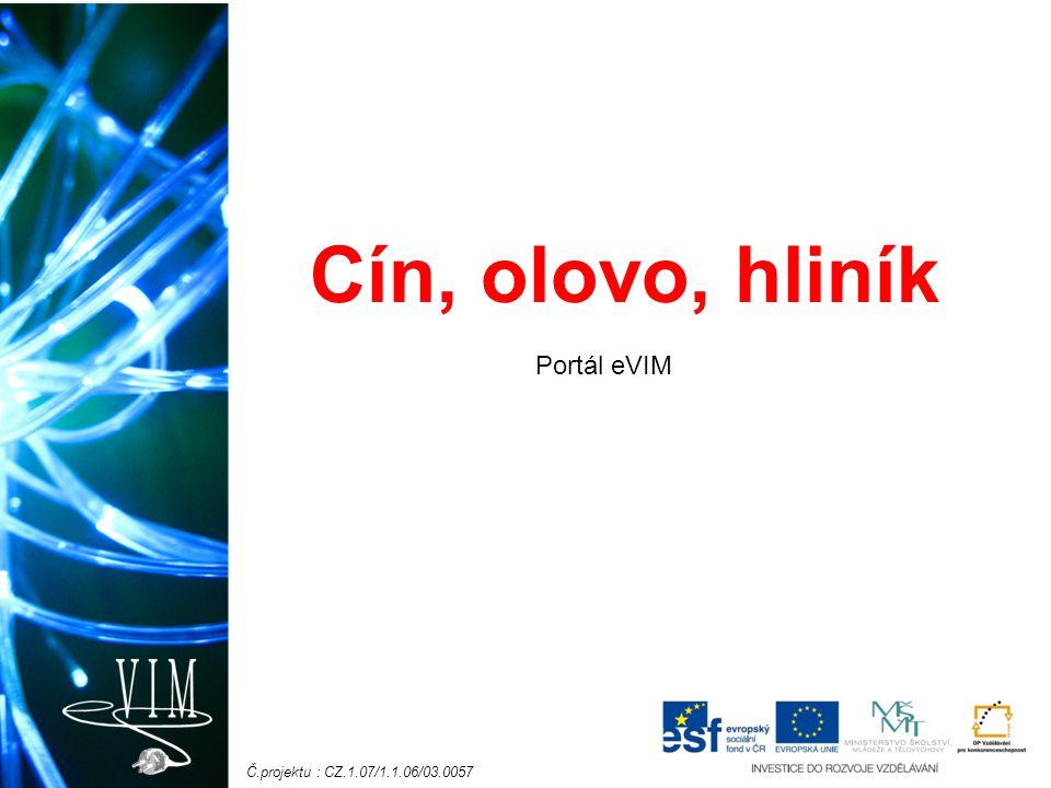 Cín, olovo, hliník Portál eVIM