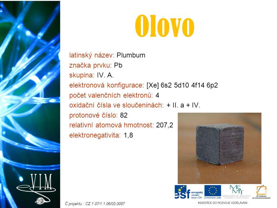 Olovo latinský název: Plumbum značka prvku: Pb skupina: IV. A.