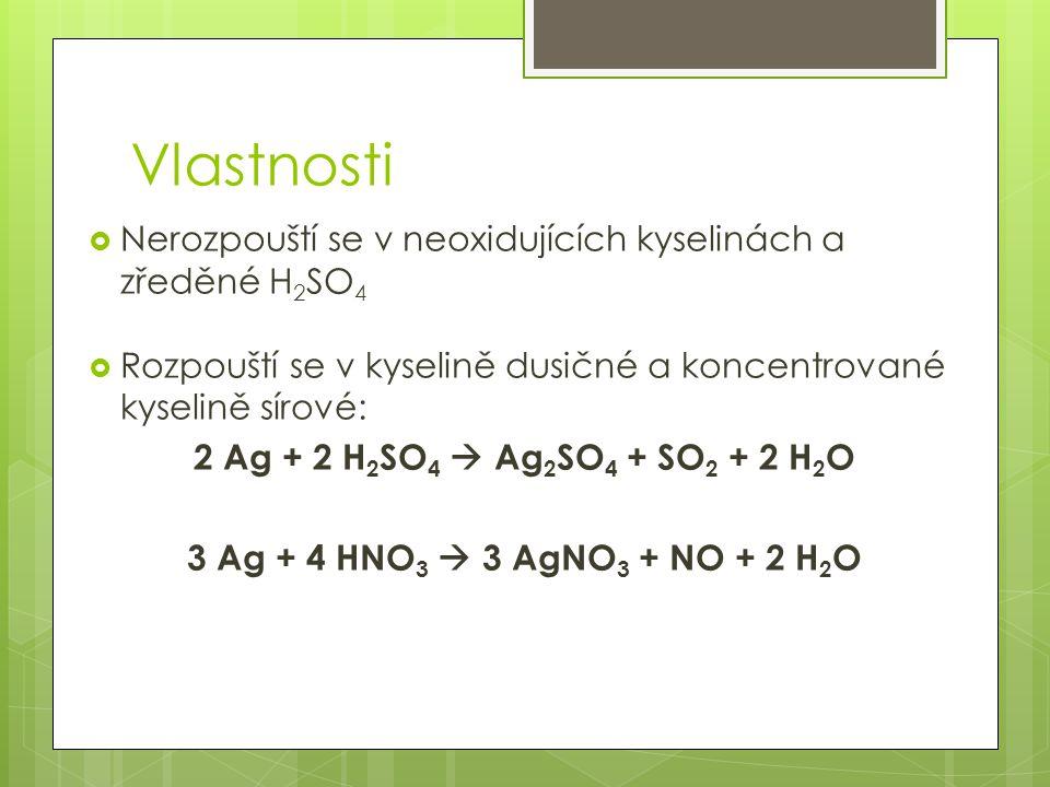 Vlastnosti Nerozpouští se v neoxidujících kyselinách a zředěné H2SO4