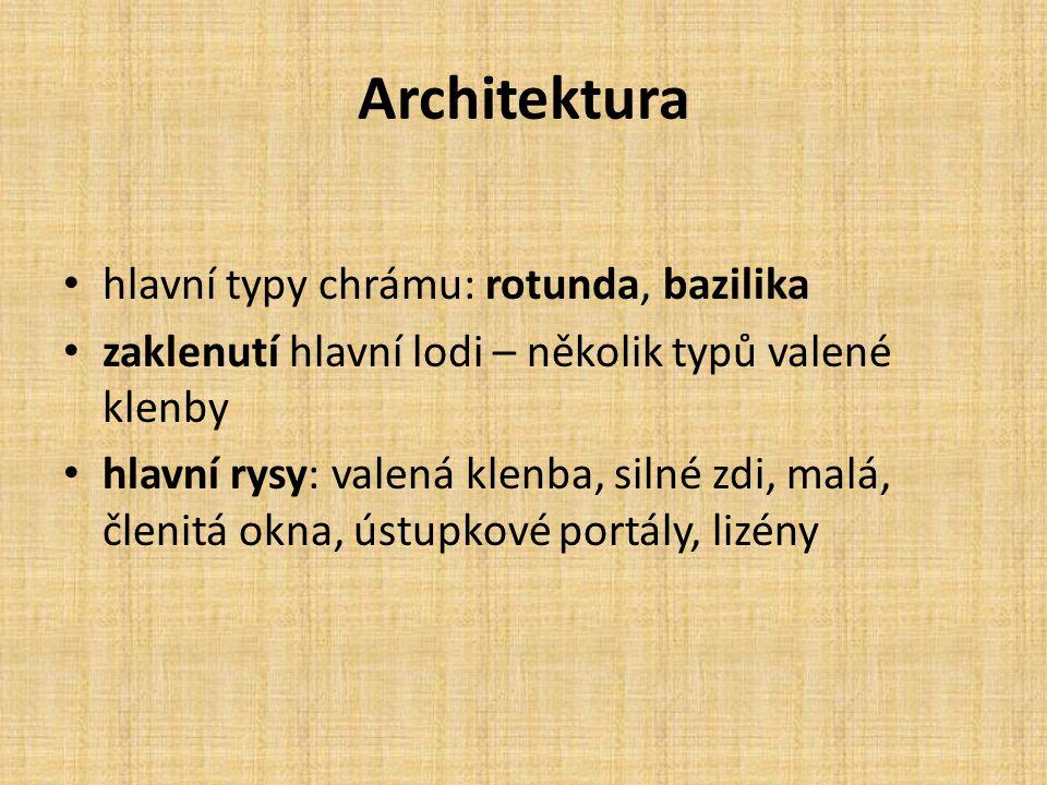 Architektura hlavní typy chrámu: rotunda, bazilika
