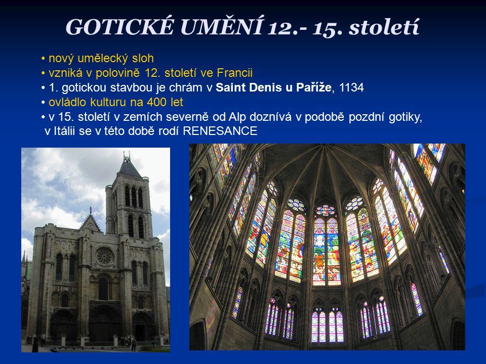 GOTICKÉ UMĚNÍ 12.- 15. století