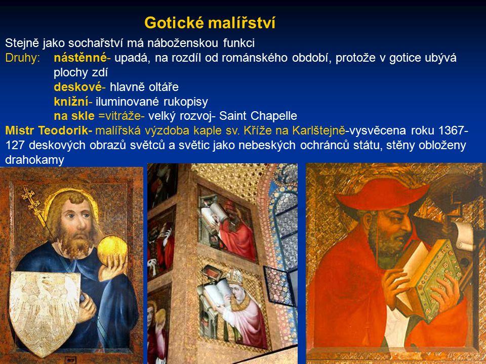Gotické malířství Stejně jako sochařství má náboženskou funkci