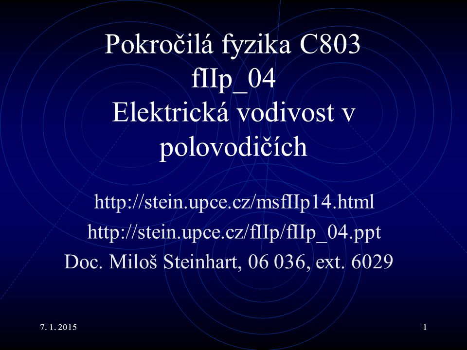 Pokročilá fyzika C803 fIIp_04 Elektrická vodivost v polovodičích