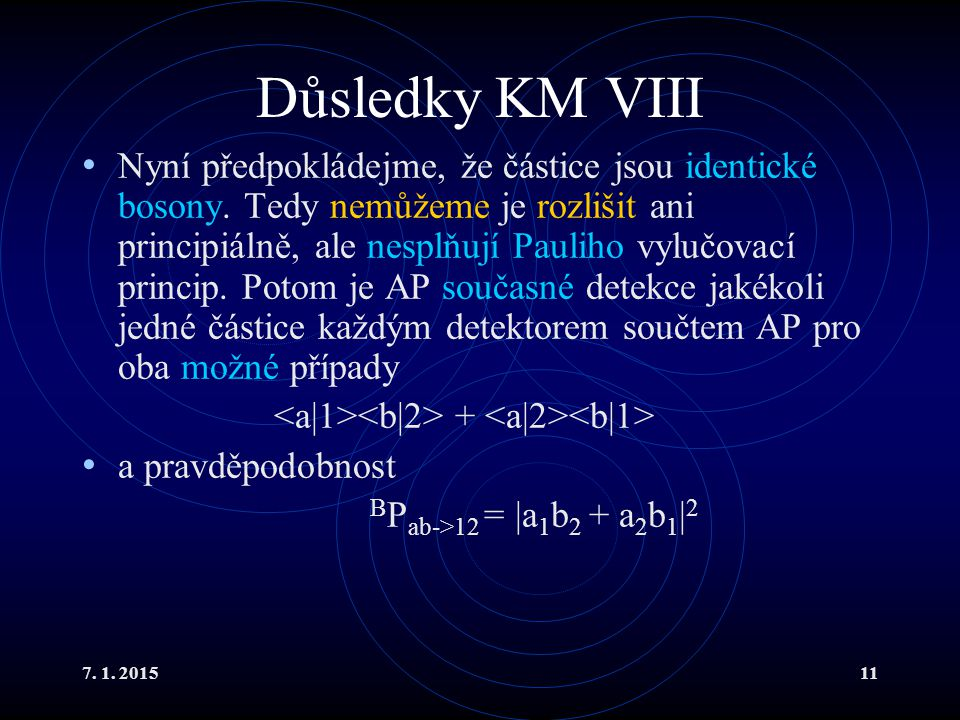 Důsledky KM VIII