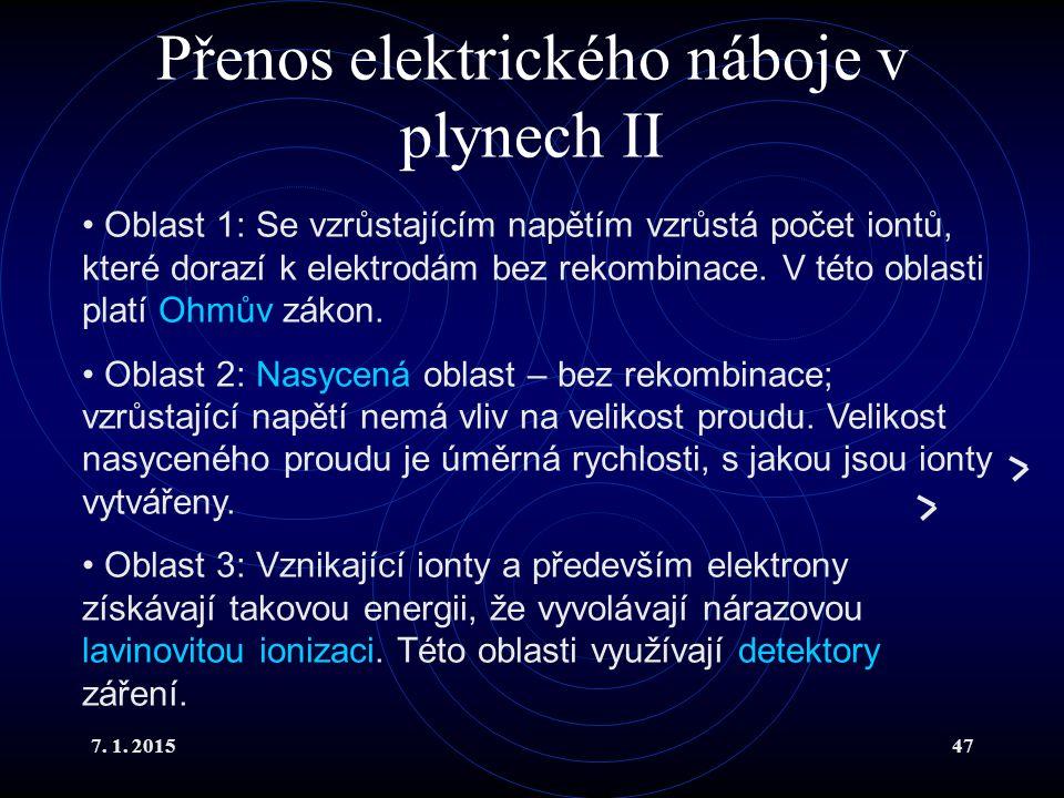 Přenos elektrického náboje v plynech II
