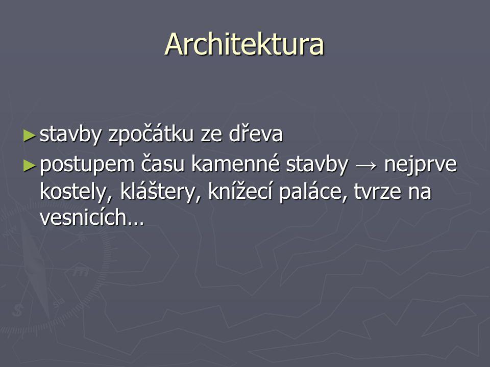 Architektura stavby zpočátku ze dřeva