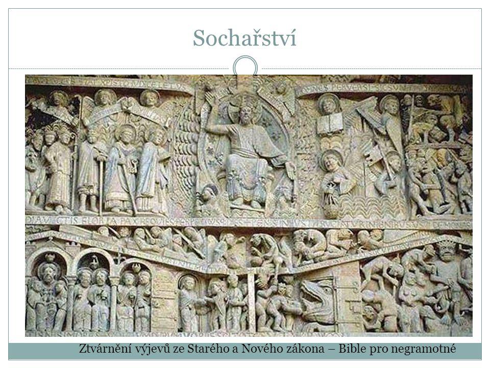 Sochařství Ztvárnění výjevů ze Starého a Nového zákona – Bible pro negramotné