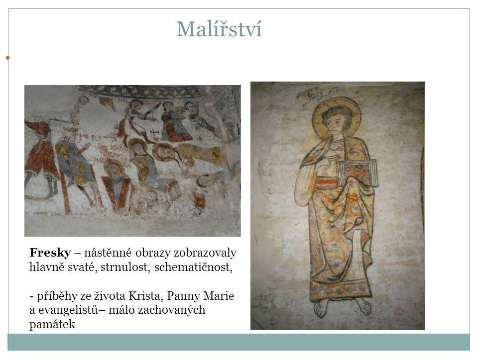 Malířství Převažují fresky (nástěnné malby na vlhké omítce), knižní malby, tapisérie (vyšívané tkaniny), mozaiky, vitráže.