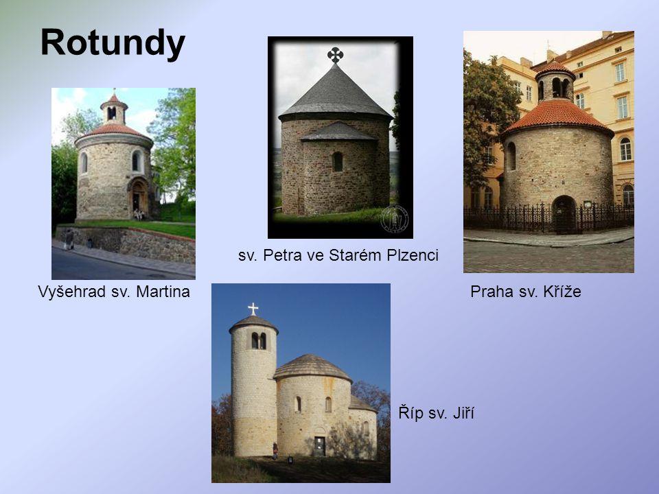 Rotundy sv. Petra ve Starém Plzenci Vyšehrad sv. Martina