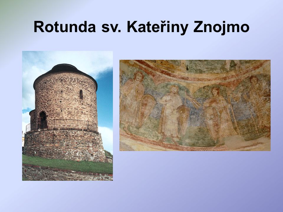 Rotunda sv. Kateřiny Znojmo