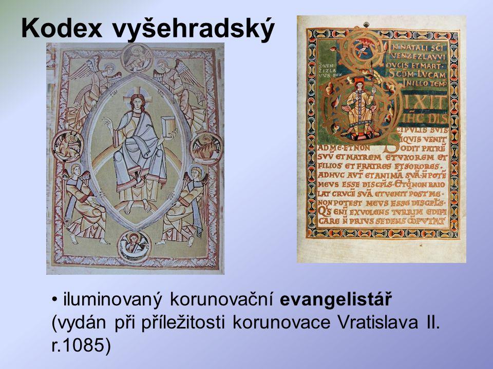 Kodex vyšehradský iluminovaný korunovační evangelistář (vydán při příležitosti korunovace Vratislava II.