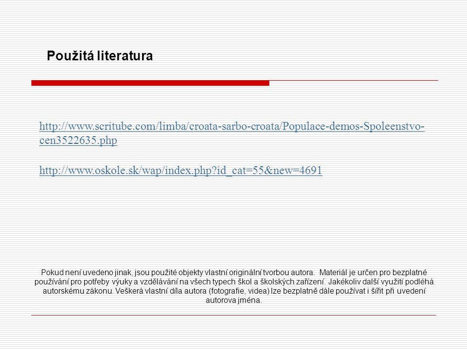 Použitá literatura http://www.scritube.com/limba/croata-sarbo-croata/Populace-demos-Spoleenstvo-cen3522635.php.