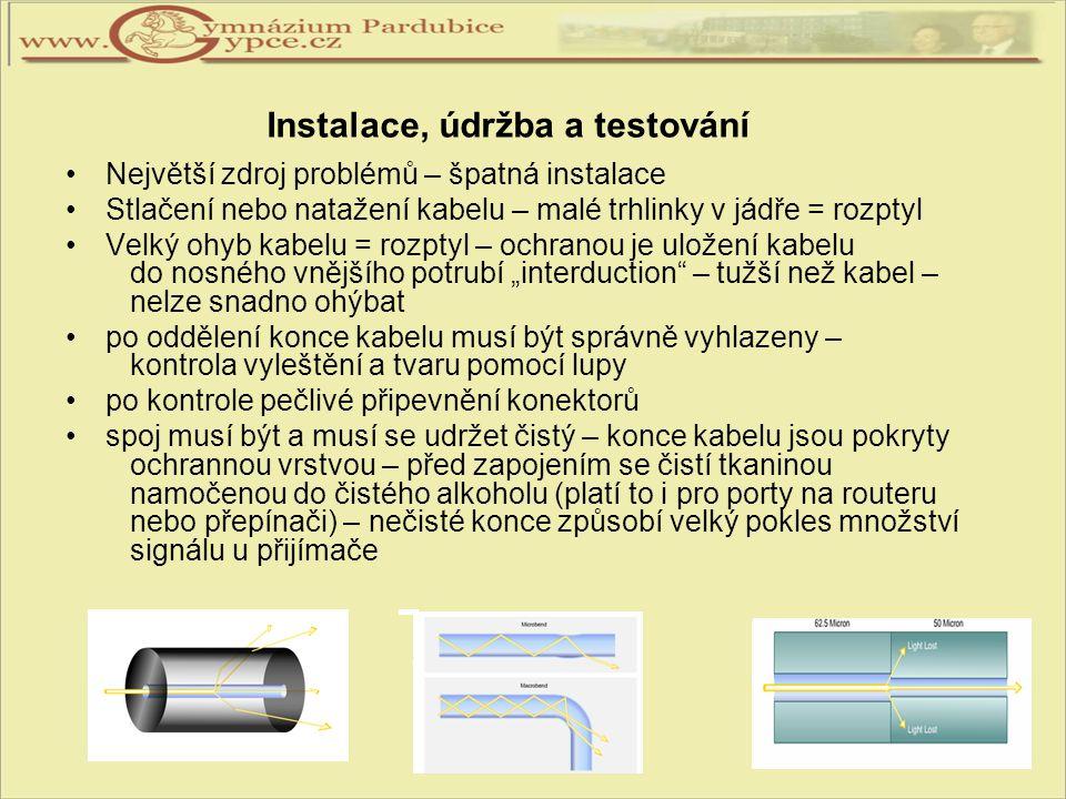 Instalace, údržba a testování