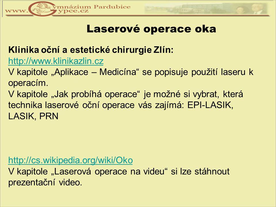 Laserové operace oka Klinika oční a estetické chirurgie Zlín: