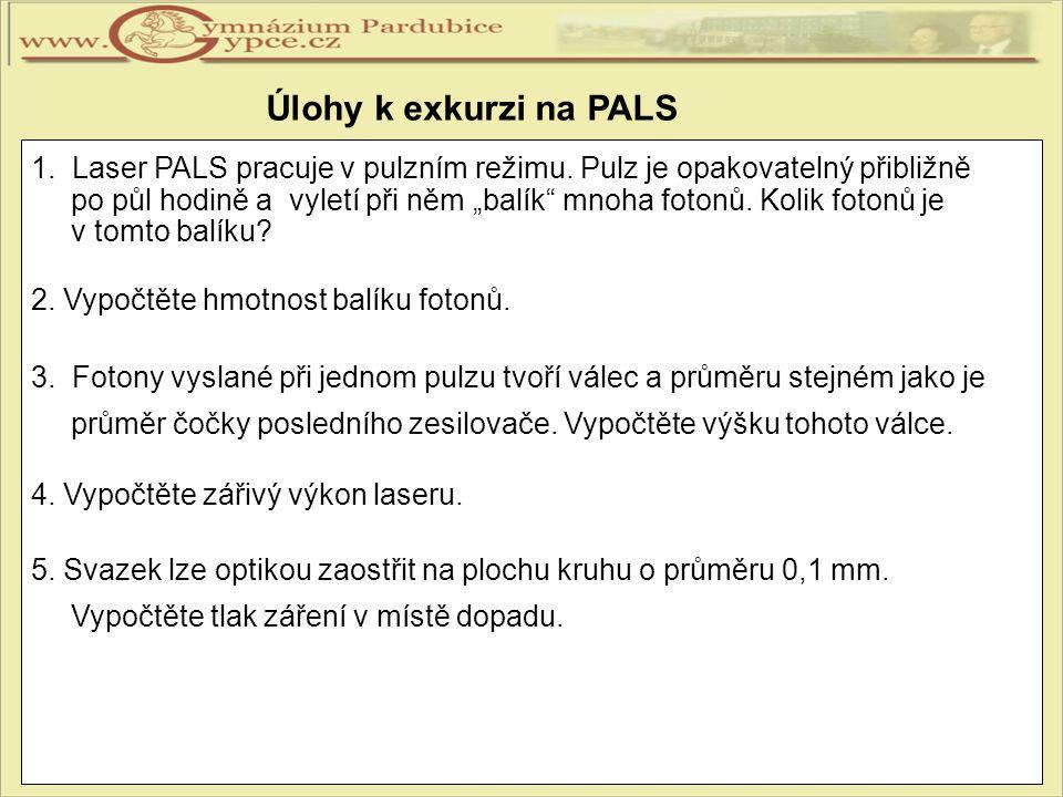 Úlohy k exkurzi na PALS