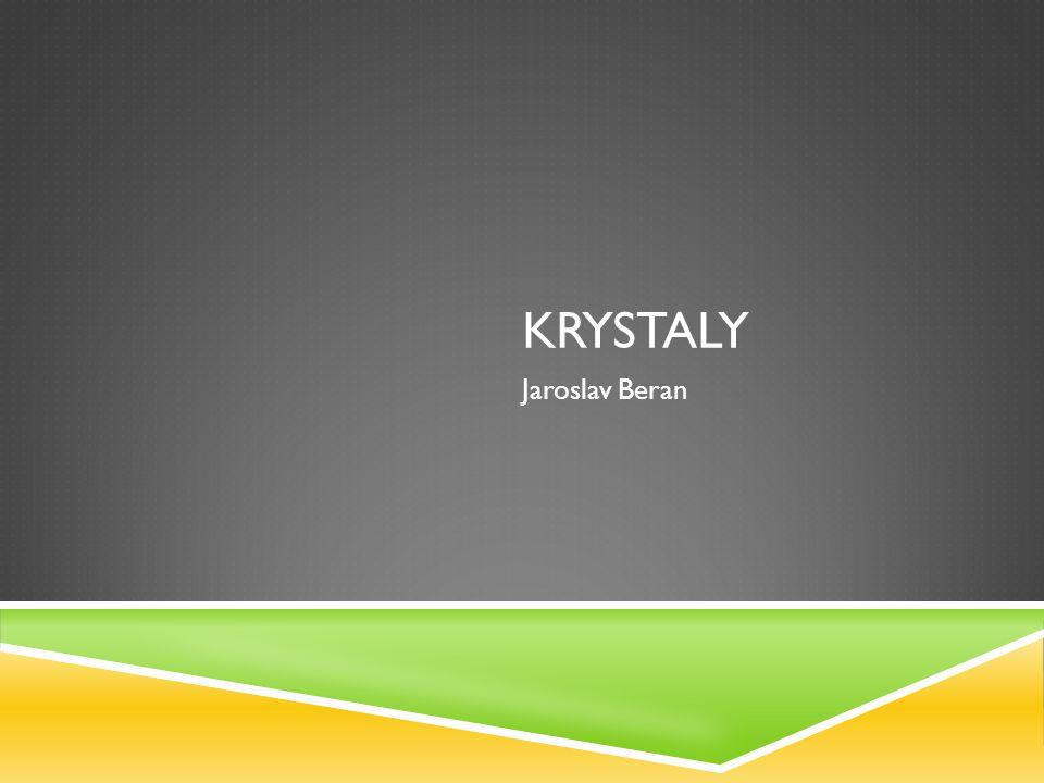 Krystaly Jaroslav Beran