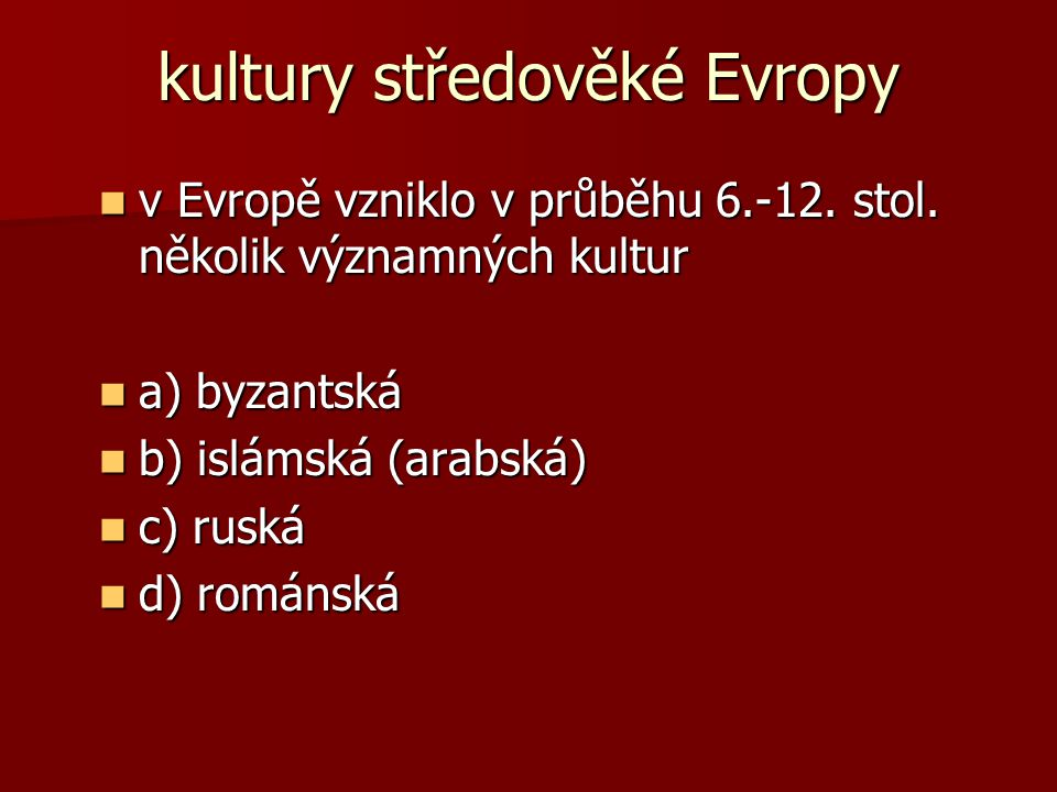 kultury středověké Evropy