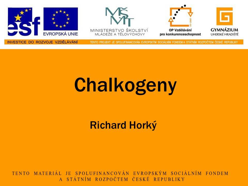 Chalkogeny Richard Horký