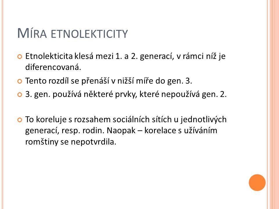Míra etnolekticity Etnolekticita klesá mezi 1. a 2. generací, v rámci níž je diferencovaná. Tento rozdíl se přenáší v nižší míře do gen. 3.