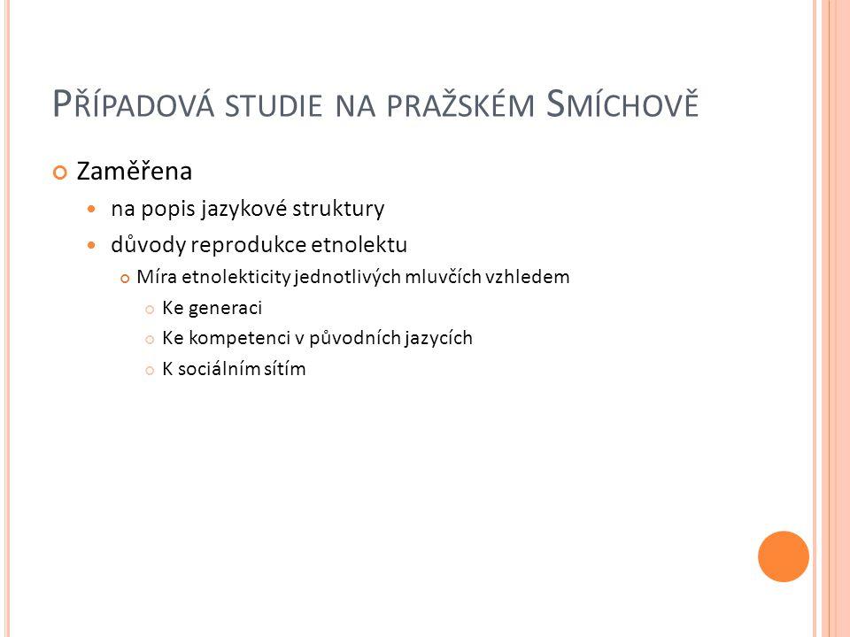 Případová studie na pražském Smíchově