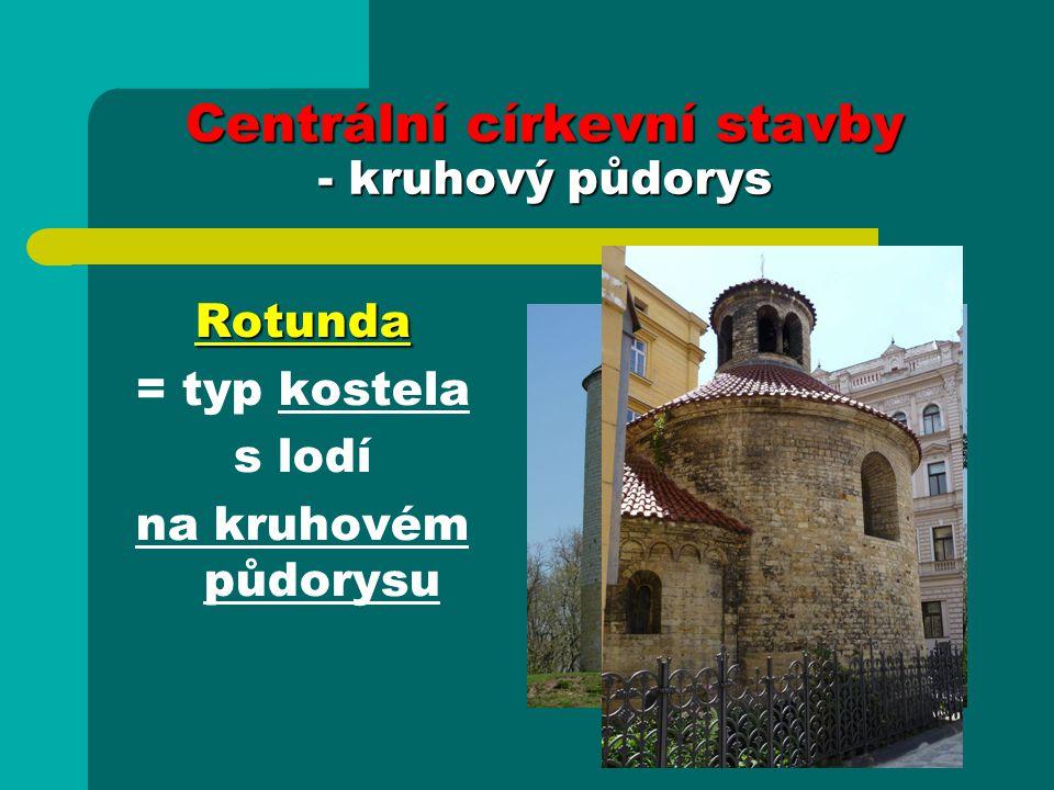 Centrální církevní stavby - kruhový půdorys