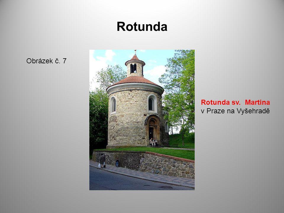 Rotunda Obrázek č. 7 Rotunda sv. Martina v Praze na Vyšehradě
