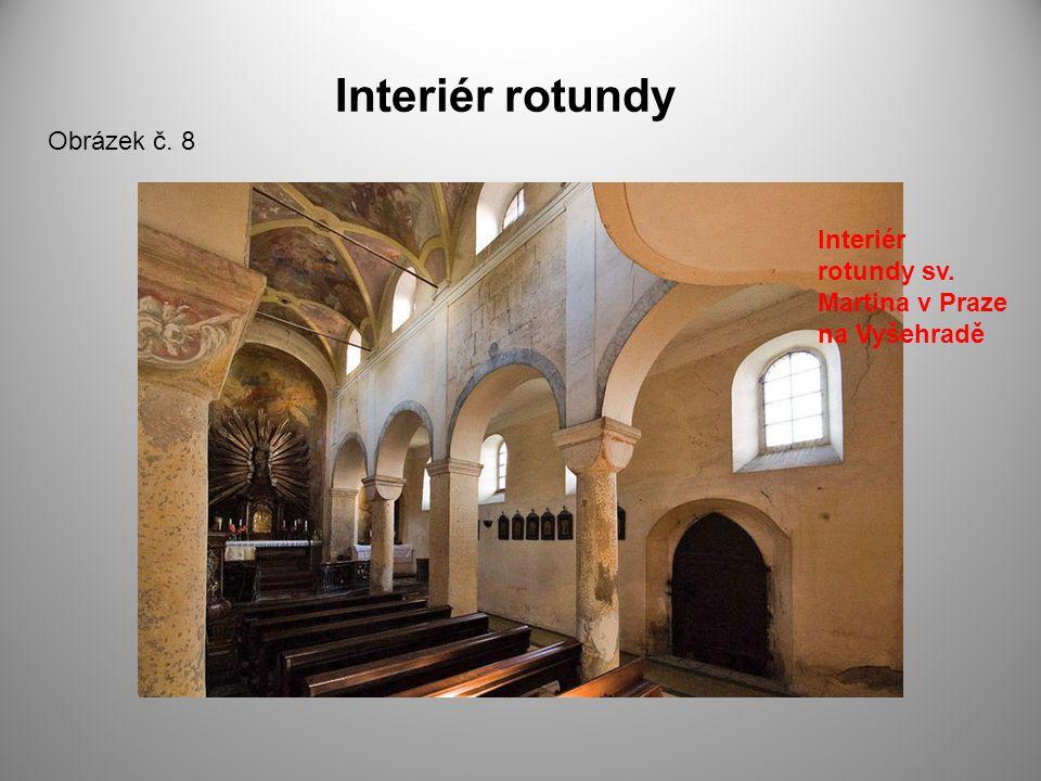 Interiér rotundy Obrázek č. 8