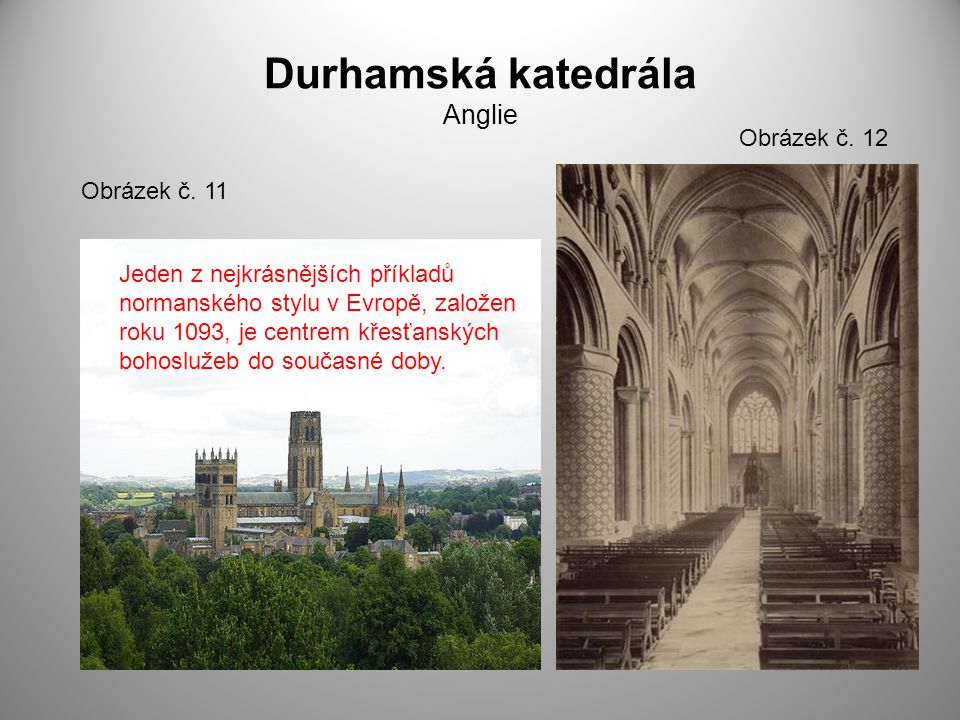 Durhamská katedrála Anglie