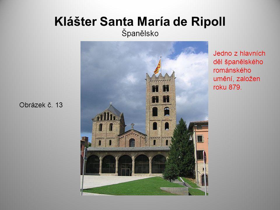 Klášter Santa María de Ripoll Španělsko