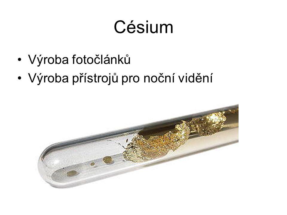 Césium Výroba fotočlánků Výroba přístrojů pro noční vidění