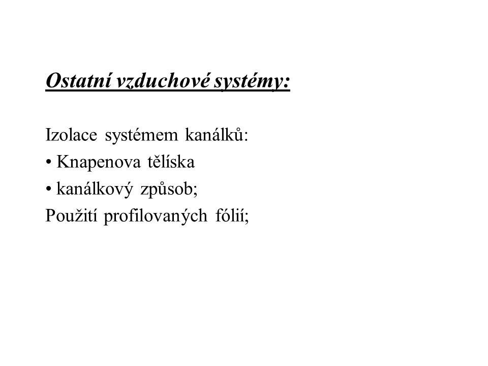 Ostatní vzduchové systémy: