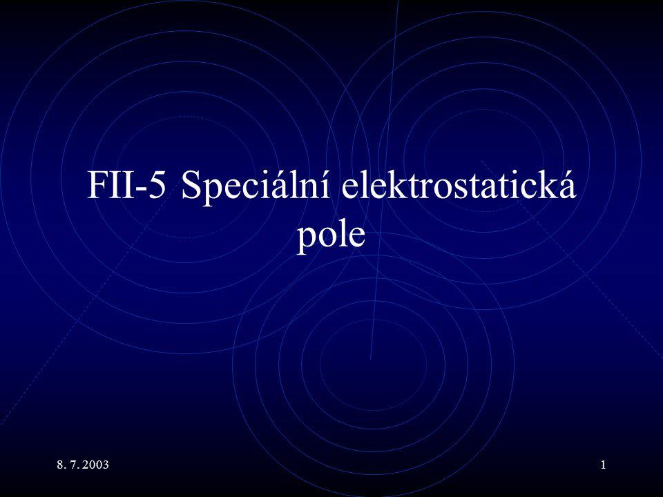 FII-5 Speciální elektrostatická pole